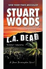 L.A. Dead (A Stone Barrington Novel Book 6) Kindle Edition