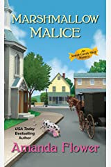 Marshmallow Malice (An Amish Candy Shop Mystery Book 5) Kindle Edition