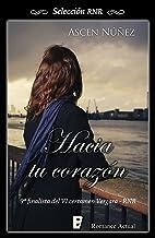 Hacia tu corazón: Finalista del VI Certamen Vergara - RNR