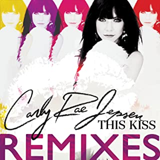 Best carly rae jepsen this kiss audio Reviews