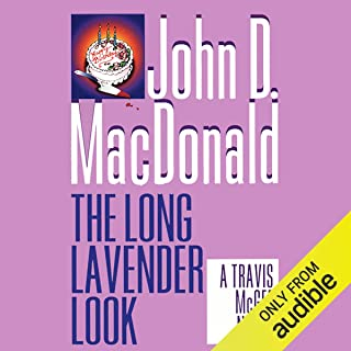 The Long Lavender Look: A Travis McGee Novel, Book 12