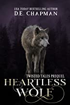 Heartless Wolf: A Reverse Harem Omegaverse Fairy Tale Retelling (Twisted Tales Book 1)
