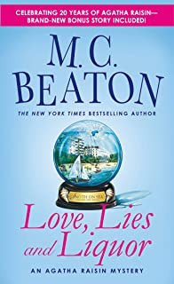 Love, Lies and Liquor: An Agatha Raisin Mystery (Agatha Raisin Mysteries Book 17)