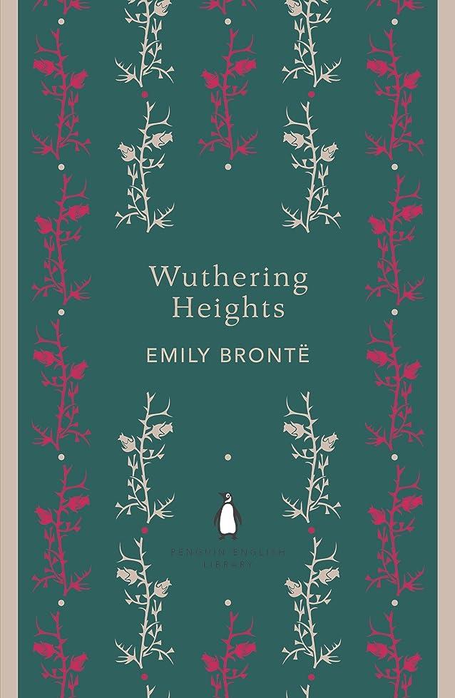 モルヒネ説教する持続的Wuthering Heights (The Penguin English Library) (English Edition)
