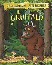 Scaricare Libri Il Gruffalò. Ediz. a colori PDF