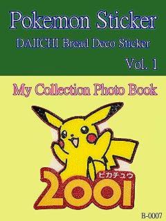 【Pokemon Sticker】DAIICHI Bread Deco Sticker (Englsh Editon): My Collection Photo Book