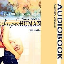 The Child: Superhuman, Book 5