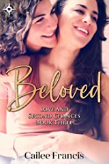 Beloved (Love and Second Chances Book 3) Kindle Edition