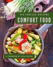 202 Special Comfort Food Recipes: I Love Comfort Food Cookbook! (English Edition)
