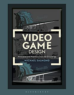 Video Game Design: Principles and Practices from the Ground Up (Required Reading Range) (English Edition)