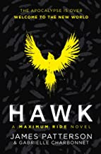 Hawk: A Maximum Ride Novel: (Hawk 1) (Hawk series)