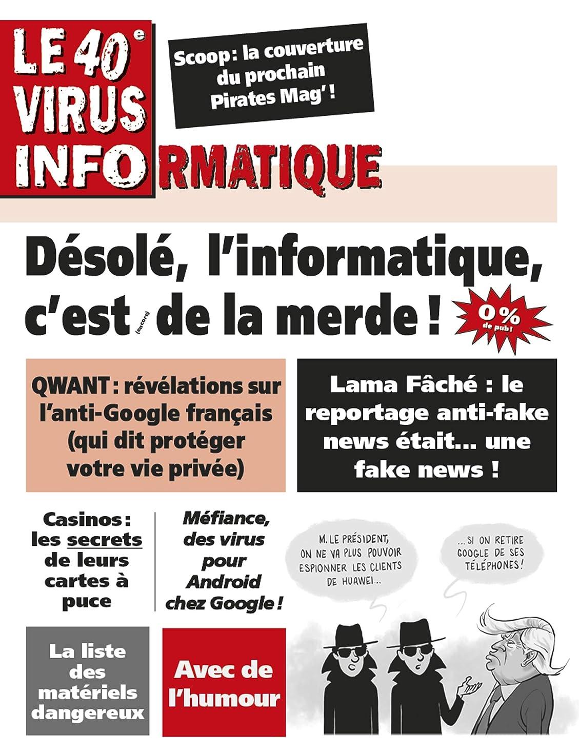 歩き回る無年Le 40e Virus Informatique (Le Virus Informatique) (French Edition)
