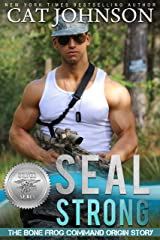 SEAL Strong (Silver SEALs Book 1) Kindle Edition