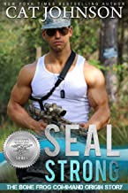 SEAL Strong (Silver SEALs Book 1) (English Edition)