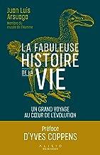 L'histoire de la vie : Un fabuleux voyage au cœur de l'évolution