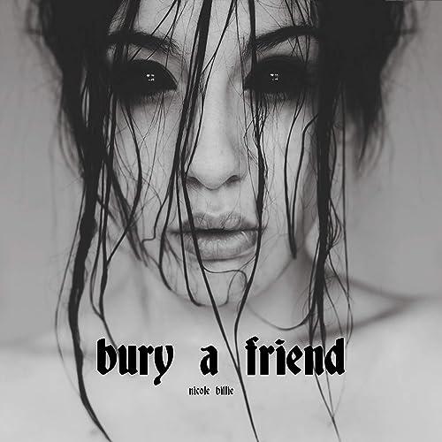 Bury A Friend Explicit By Nicole Billie On Amazon Music Amazon Com