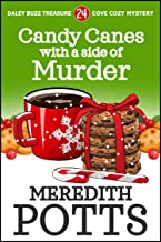 Candy Canes with a Side of Murder (Daley Buzz Treasure Cove Cozy Mystery Book 24)