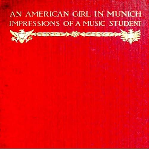 An American Girl in Munich
