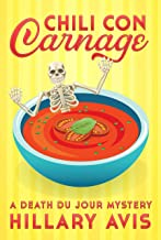 Chili con Carnage: A Death du Jour Mystery #3