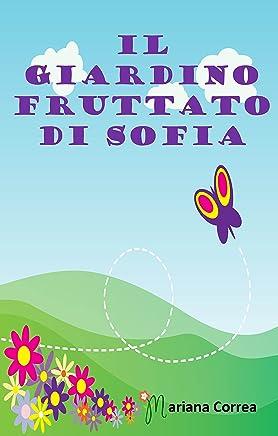 Il Giardino Fruttato di Sofia