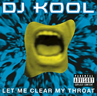 Let Me Clear My Throat (Old School Reunion Remix '96) [Explicit]
