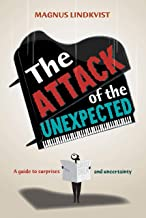 The Attack of the Unexpected (English Edition)