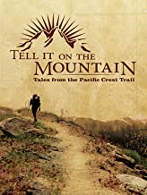 tell it on the mountain pacific crest trail