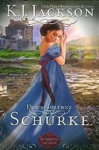 Der stählerne Schurke : Historischer Liebesroman (Der Wagemut von Vinehill 3) (German Edition)