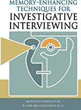 Memory-Enhancing Techniques for Investigative Interviewing: The Cognitive Interview                                              best Interviewing Books