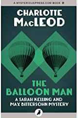The Balloon Man (Sarah Kelling and Max Bittersohn Mysteries) Kindle Edition