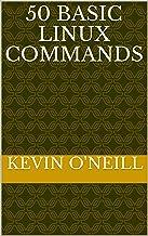 50 Basic Linux Commands