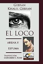 El Loco y Arena y Espuma (Spanish Edition)