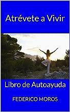 Best atrevete a vivir libro Reviews