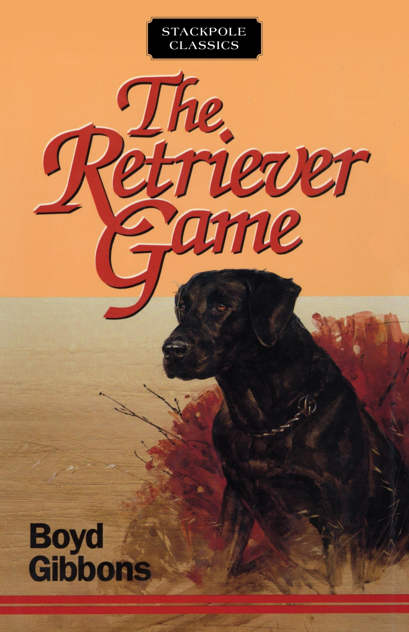 The Retriever Game (Stackpole Classics) (English Edition)