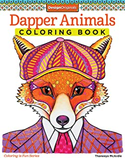 Dapper Animals Coloring Book (Coloring is Fun) (Design Originals): 30 Beginner-Friendly Relaxing & Creative Art Activities with Cats, Dogs, Raccoons, Owls, and More on Extra-Thick Perforated Paper