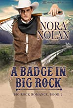 A Badge in Big Rock (Big Rock Romance Book 2)