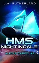 HMS Nightingale (Alexis Carew Book 4)