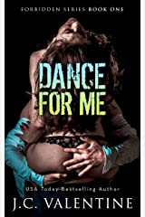 Dance for Me (Forbidden Trilogy Book 1) Kindle Edition