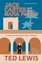 Jack Carter and the Mafia Pigeon (The Jack Carter Trilogy)