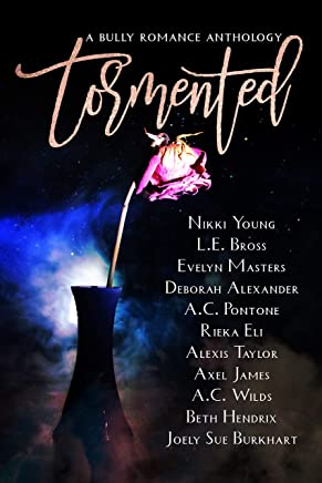 Tormented: A Bully Romance Anthology (English Edition)