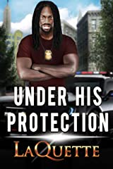 Under His Protection Kindle Edition