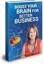 Boost Your Brain  For Better Business