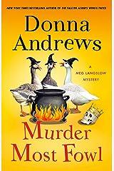 Murder Most Fowl: A Meg Langslow Mystery (Meg Langslow Mysteries Book 29) Kindle Edition