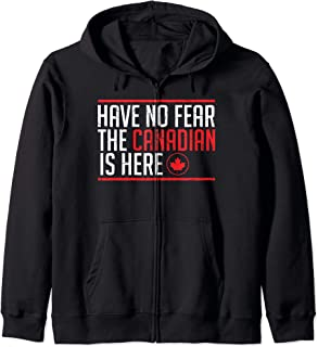 Quote design Have No Fear The Canadian Is Here Meme Graphic Zip Hoodie