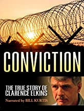 Conviction: The True Story of Clarence Elkins