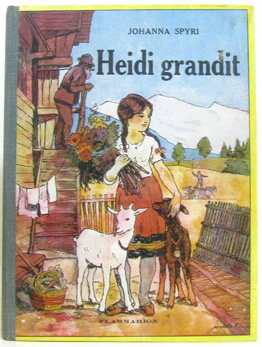 ステレオタイプ専門化するスラックHeidi grandit, suite de la merveilleuse histoire d'une fille de la montagne, avec fin inédite du traducteur