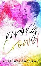 Wrong Crowd (Kingsley Academy Book 1)