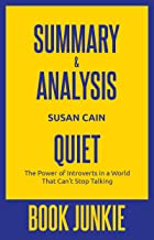 Summary & Analysis - Quiet: The Power of Introverts in a World That Can't Stop Talking: by Susan Cain