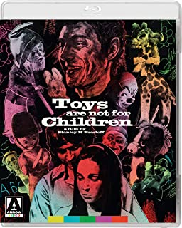 Toys Are Not For Children [Blu-ray]