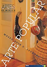 Arte popular Museo Ruth D. Lechuga (Ruth D. Lechuca. Folk Art Museum), Artes de Mexico # 42 (Bilingual edition: Spanish/English) (Spanish Edition)